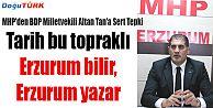 MHP'DEN BDP MİLLETVEKİLİ ALTAN TAN'A SERT TEPKİ