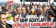 MHP'Lİ MİLLETVEKİLİ ADAYLARI COŞKUYLA KARŞILANDI
