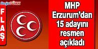 MHP'NİN ERZURUM ADAYLARI BELLİ OLDU