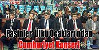 """PASİNLER ÜLKÜ OCAKLARI'NDAN """"CUMHURİYET KONSERİ"""""""