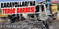 PKK ERZURUM'DA 8 İŞ MAKİNESİNİ YAKTI