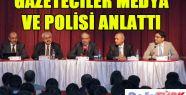 """""""POLİS- MEDYA İLETİŞİMİ"""" SEMİNERİ"""