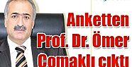 PROF. DR. ÖMER ÇOMAKLI ANKETTE FARK ATTI