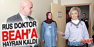RUS DOKTOR BEAH'A HAYRAN KALDI