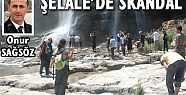 ŞELALE'DE SKANDAL