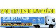 SPOR TIR'I ERZURUM'A GELİYOR