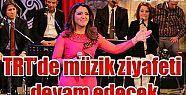 TRT'DE MÜZİK ZİYAFETİ DEVAM EDECEK