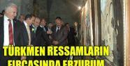 TÜRKMEN RESSAMLARIN FIRÇASINDAN RESİM SERGİSİ