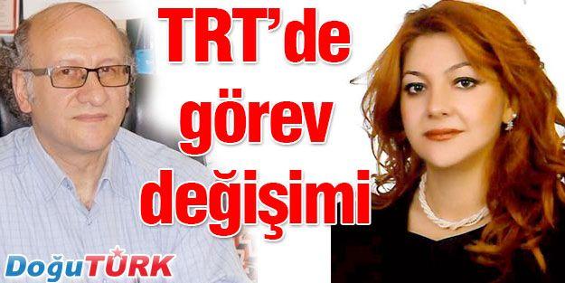 TRT'DE GÖREV DEĞİŞİMİ