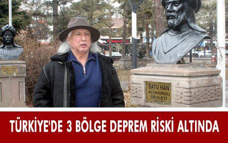 TÜRKİYE'DE 3 BÖLGE BÜYÜK DEPREM RİSKİ ALTINDA