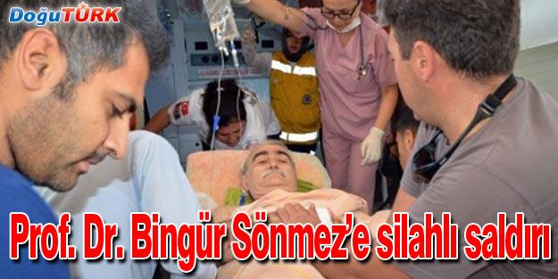 ÜNLÜ KALP CERRAHI BİNGÜR SÖNMEZ'E SİLAHLI SALDIRI