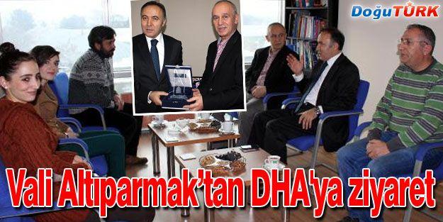 VALİ ALTIPARMAK'TAN DHA'YA ZİYARET